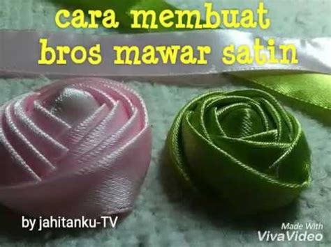 Youtube Membuat Bros | cara membuat bros mawar pita satin jahitanku tv youtube