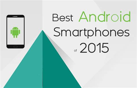 best android smartphones of 2015 goandroid