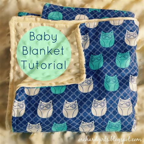 how to make a baby comforter orchard girls super easy diy baby blanket tutorial with