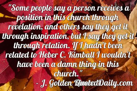 when appears an inspirational experience through revelation books j golden kimball quote quoteddaily daily quotes