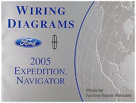 2005 ford expedition and lincoln navigator electrical wiring diagrams manual factory repair