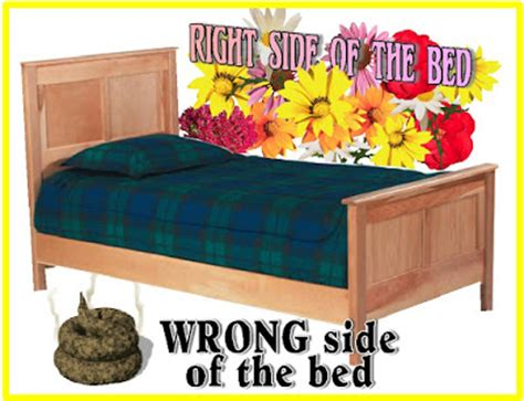 wrong side of the bed up on the wrong side of the bed 28 images better get up at the wrong side of the