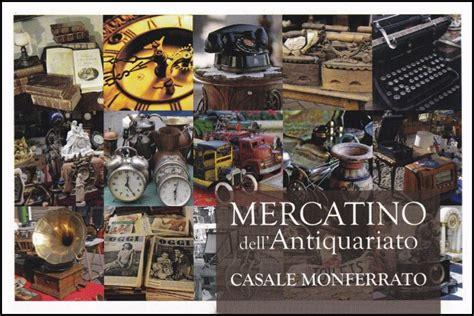 mercatino antiquariato pavia mercatino dell antiquariato a casale monferrato al mercato