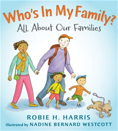 of a mackenzie family novellabooks who s in my family 187 robie h harris children s book author