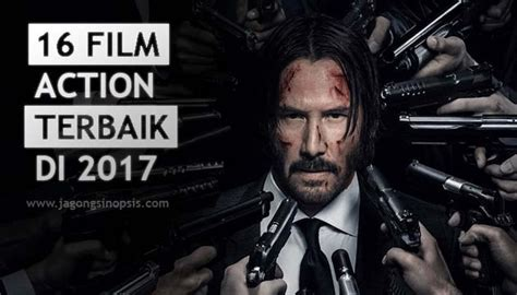 film action survival terbaik 16 film action terbaik 2017 jagongbakarrr sinopsis