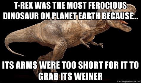T Rex Short Arms Meme - t rex arms meme 100 images trump has trex arms by