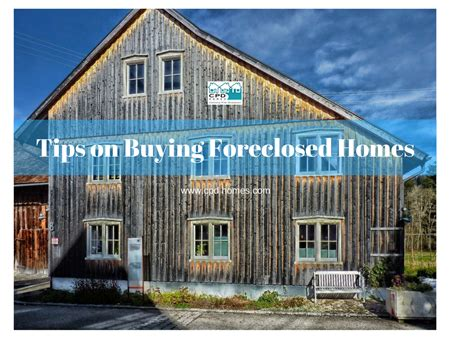 tips on buying a foreclosed house tips on buying foreclosed homes sell your house fast for cash real estate