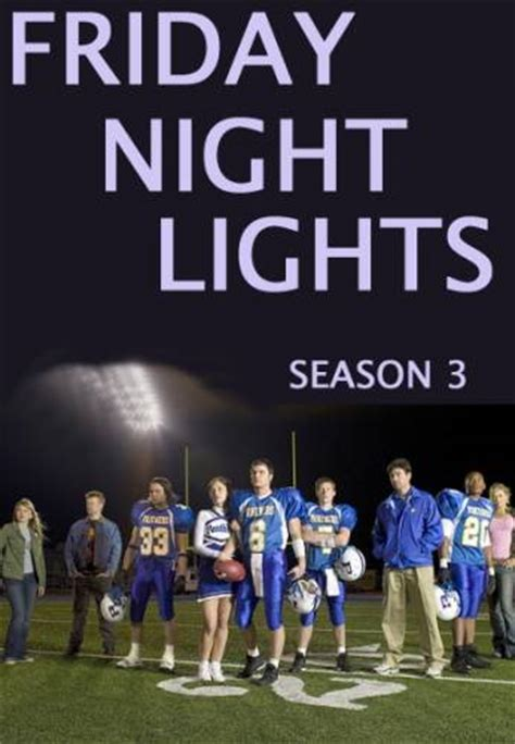 Friday Lights Review by How Many Seasons Is Friday Lights Friday Lights Seasons