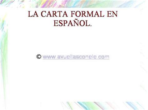 la carta formal e informal ppt la carta formal authorstream