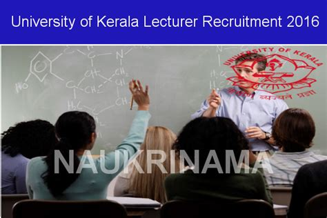 Mba Lecturer Vacancy In Kochi by Of Kerala Recruitment 2016 Lecturer