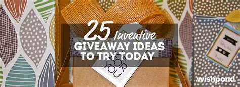 Online Giveaway Ideas - 25 inventive giveaway ideas to try today