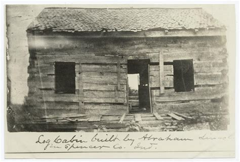 Born In A Log Cabin by Abraham Lincoln Did The Teenaged Future President Build A