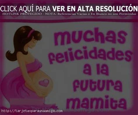 imagenes para amigas mamas tarjetas para embarazadas imagui