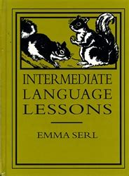 intermediate language lessons classic reprint books homeschool curriculum with less work problems
