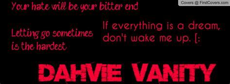 Dahvie Vanity Quotes by Quotes By Dahvie Vanity Quotesgram