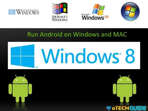 run android on windows 4 awesome software to run android on windows machines atechguide