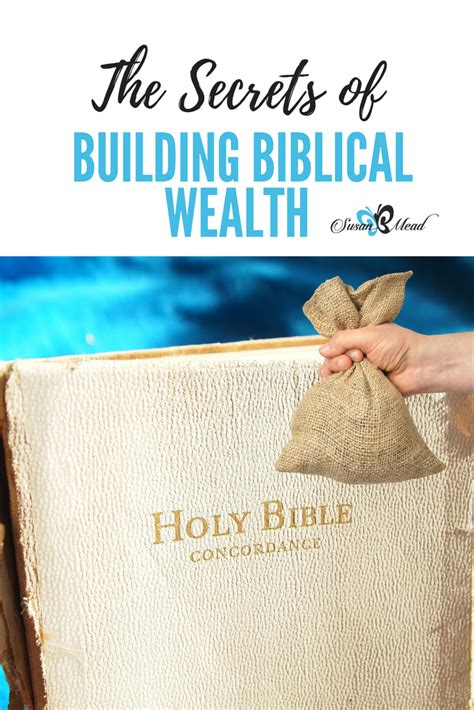 wealth building secrets from the bible the believer s journey to a faithful generous and financially free books the secrets of building biblical wealth susanbmead