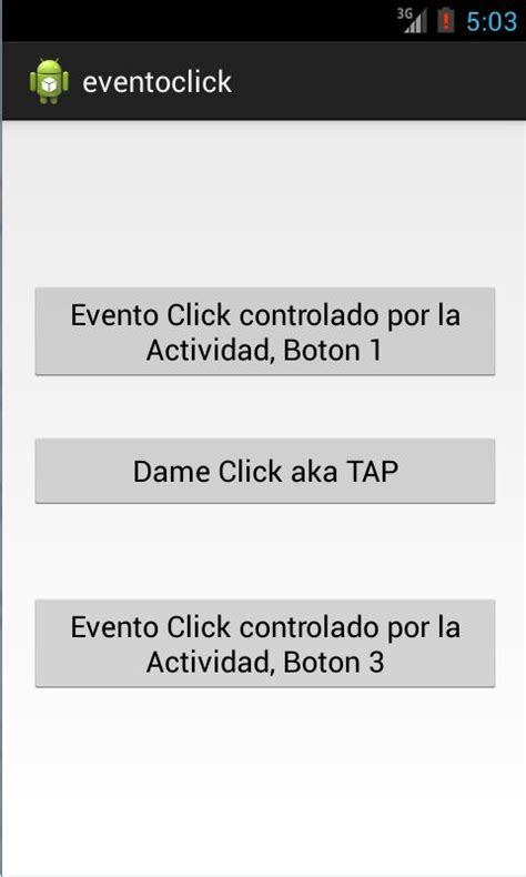 android onclick evento de click onclick en botones de android last la cueva ultimo drag 243 n