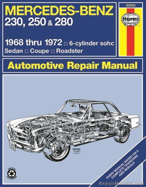 haynes mercedes benz 230 250 280 1968 1972 auto repair manual