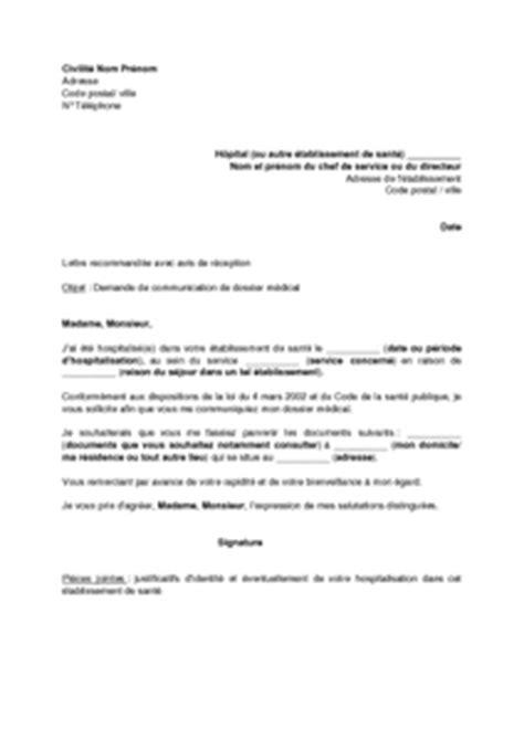 Modèles De Lettre De Compte Rendu Exemple Gratuit De Lettre Demande Communication Dossier M 233 Dical