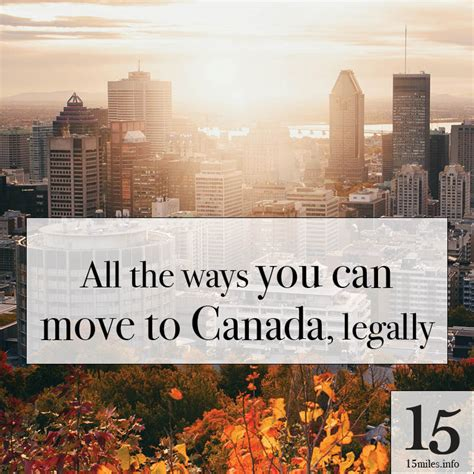 moving to canada all the ways you can move to canada legally remote swap