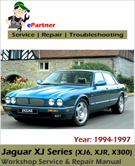 car repair manual download 1993 jaguar xj series electronic valve timing jaguar xj series xj6 xjr x300 service repair manual 1994 1997 automotive service repair manual