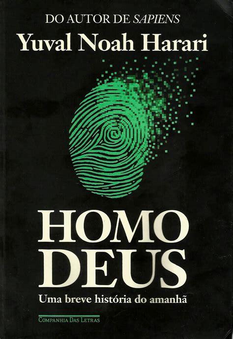 homo deus breve historia livro homo deus clube de regatas