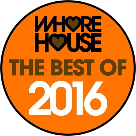 whore house names various the best of whore house 2016 unmixed tracks at juno download