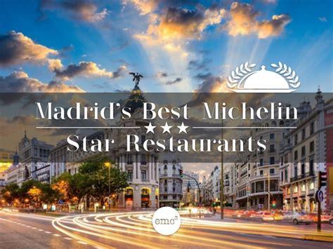 best michelin restaurants madrid s best michelin restaurants