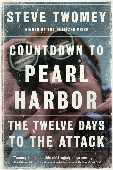 countdown to pearl harbor book by steve twomey