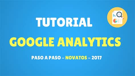tutorial google analytics wordpress tutorial google analytics qu 233 es instalaci 243 n y