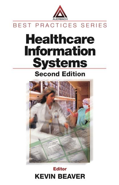healthcare project management second edition books healthcare information systems second edition crc press