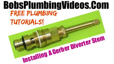 How To Change Shower Stem by How To Replace A Gerber Diverter Stem