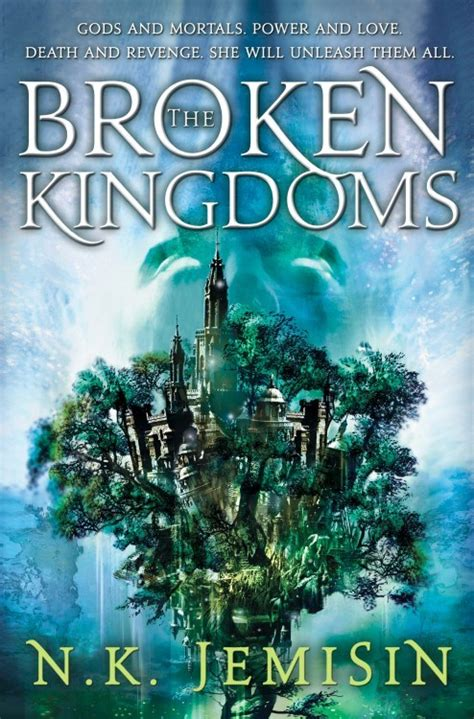 the broken a books book review the broken kingdoms by n k jemisin the