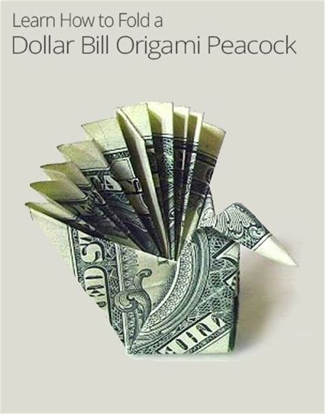 Dollar Bill Origami Peacock - folding a dollar bill origami peacock paper crafts