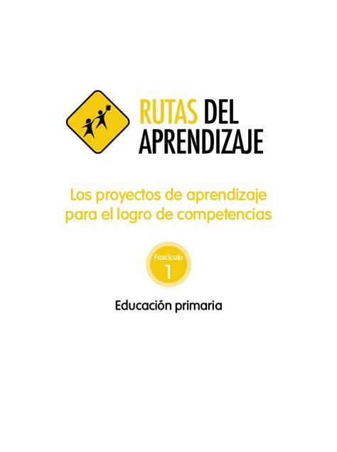 rutas del aprendizaje de comunicacion 2015 de inicial rutas del aprendizaje en primaria 2015 fasciculo minedu