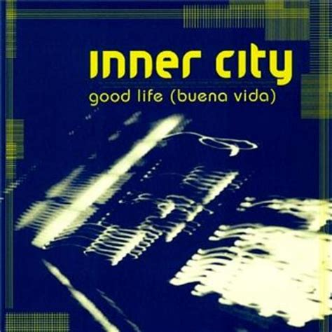 good life inner city mp3 download inner city good life buena vida traxsource