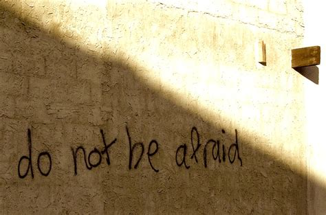 Be Not Afraid by Do Not Be Afraid Of Discipleship The Millennial Pastor