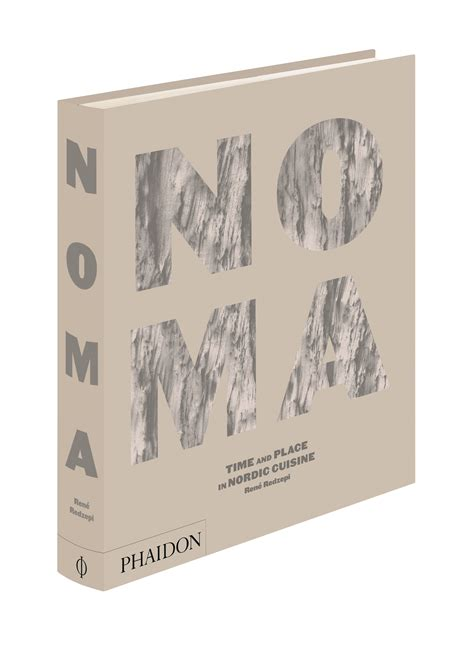 libro noma time and place cookbook review noma by rene redzepi the internet chef