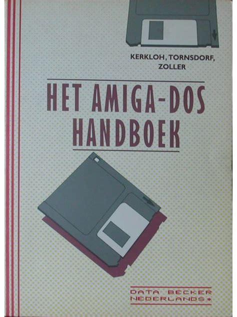 la amiga estupenda dos b009i06z6g commodore info page book data becker het amiga dos handboek en
