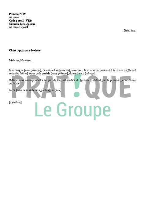 Lettre Demande De Quittance mod 232 le de quittance de dette pratique fr