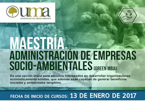 Green Mba by La Universidad Medio Ambiente Abre Inscripciones Para
