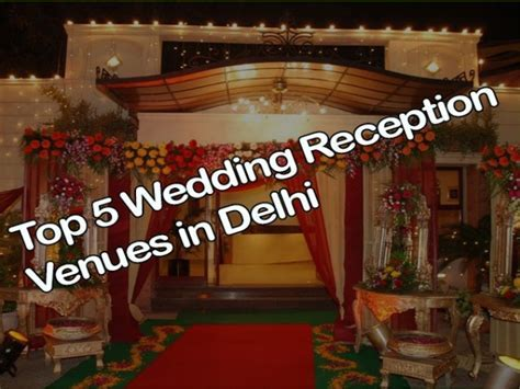 Top 5 Wedding and Reception Venues in Delhi