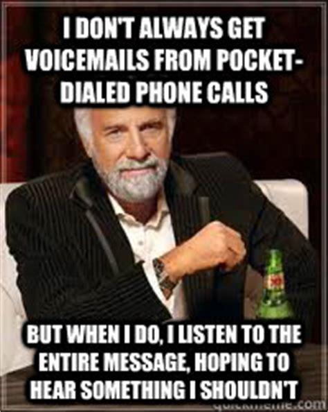 Pocket Dial Meme - beer memes quickmeme