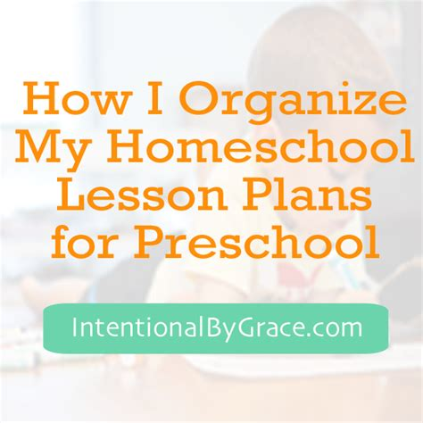 homeschool lesson plan preschool how i organize my homeschool lesson plans for preschool