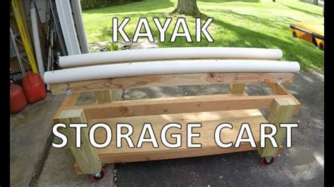 kayak storage cart build diy kayak cart youtube