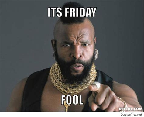 Its Friday Memes - funny it s friday gif cards sayings and memes again