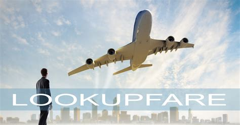 best airline ticket booking site lookupfare is tagged to be the best flight booking