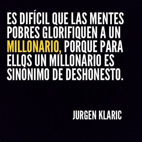 jurgen klaric frases de ventas 17 best images about frases on pinterest te amo tes