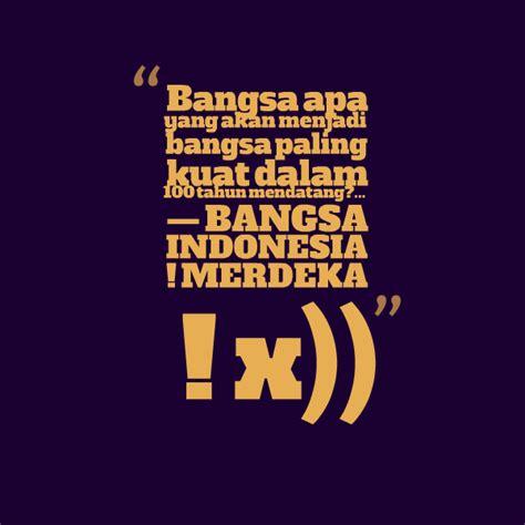 22 gambar kata kata kemerdekaan indonesia ucha acho